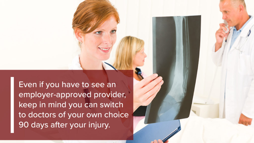 You can switch doctors 90 days after your injury