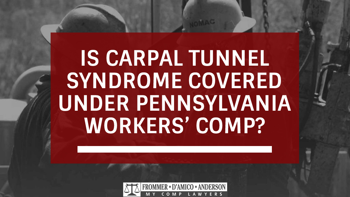 Is Carpal Tunnel Syndrome Covered Under Pennsylvania Workers