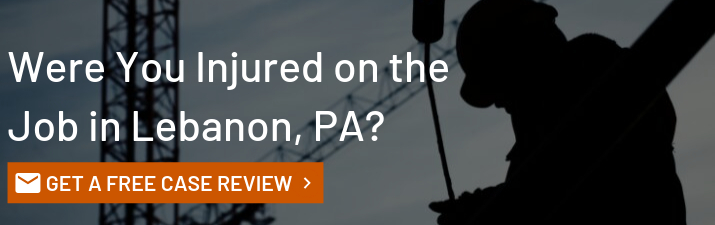 Lebanon PA Workers Compensation Attorney | Work Injury